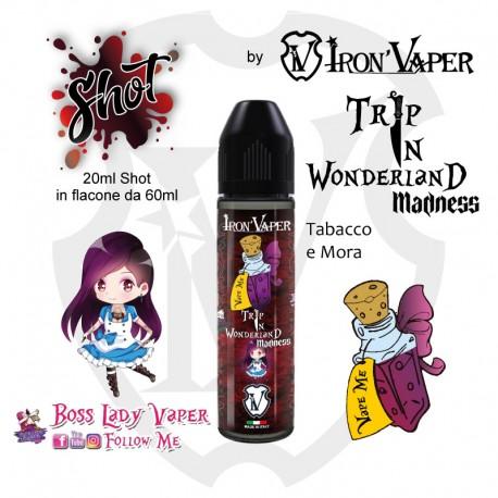 Iron Vaper Trip in Wonderland MADNESS
